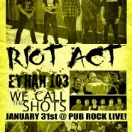 KUKQ Ska/Punk Thurs Featuring Ethan 103, Riot Act, and We Call the Shots